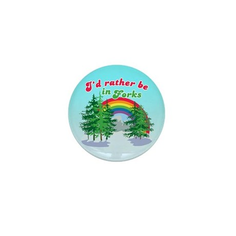 I'd Rather Be In Forks Mini Button (10 pack)