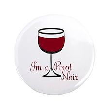 """Pinot Noir Drinker 3.5"""" Button (100 pack)"""