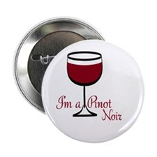 "Pinot Noir Drinker 2.25"" Button"