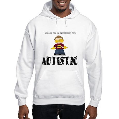 Son has superpower Autistic Hooded Sweatshirt