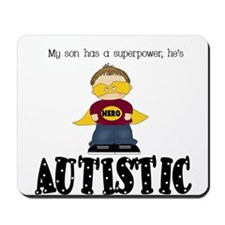 Son has superpower Autistic Mousepad