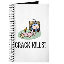 Crack kills! funny Journal