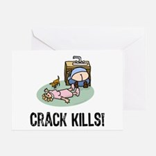 Crack kills! funny Greeting Card