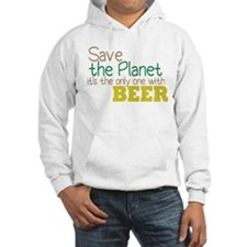 Only Planet with Beer Hoodie