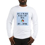 Give-a-shit meter Long Sleeve T-Shirt
