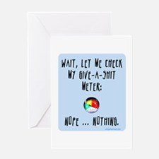 Give-a-shit meter Greeting Card