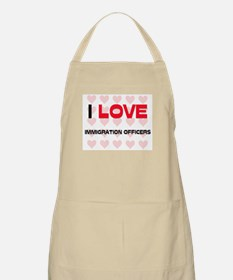 I LOVE IMMIGRATION OFFICERS BBQ Apron
