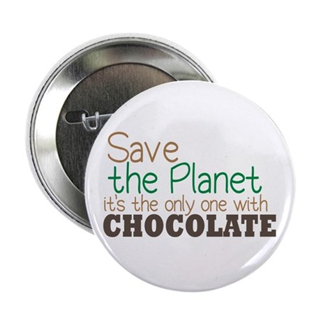 """Only Planet with Chocolate 2.25"""" Button (100 pack)"""