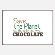 Only Planet with Chocolate Banner