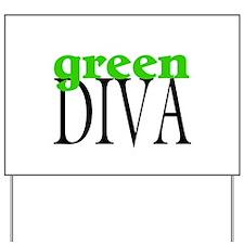 Green Diva Yard Sign