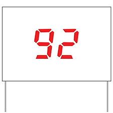 92 ninty-two red alarm clock Yard Sign
