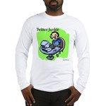 Twitter Junkie 3 Long Sleeve T-Shirt