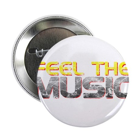 "Feel The Music 2.25"" Button"