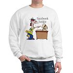 Facebook Junkie 2 Sweatshirt