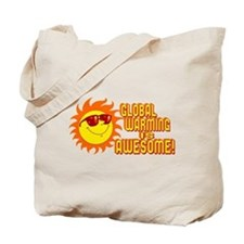 Awesome Global Warming Tote Bag