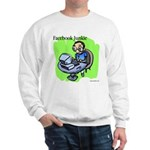 Facebook Junkie 3 Sweatshirt