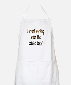 Working when the coffee does BBQ Apron