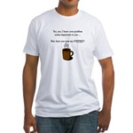 Seen my coffee? Fitted T-Shirt