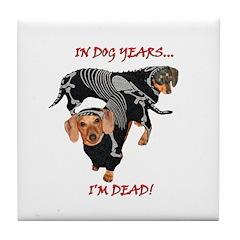 Dog Years Tile Coaster