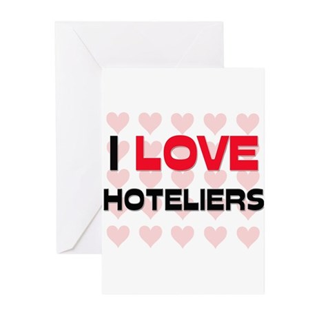 I LOVE HOTELIERS Greeting Cards (Pk of 10)