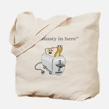 It's toasty Tote Bag