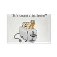 It's toasty Rectangle Magnet