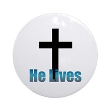 He lives Ornament (Round)