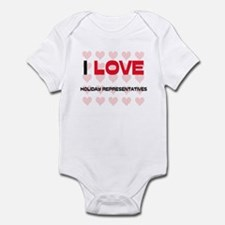 I LOVE HOLIDAY REPRESENTATIVES Infant Bodysuit