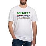Soldier? Superhero? Sorcerer? Fitted T-Shirt