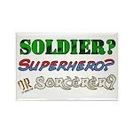 Soldier? Superhero? Sorcerer? Rectangle Magnet