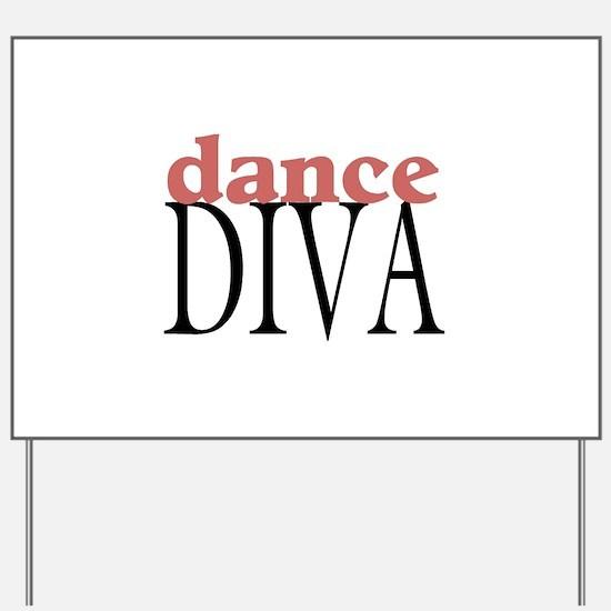 Dance Diva Yard Sign