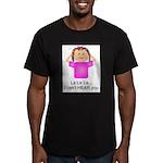 La La La I Can't Hear You Men's Fitted T-Shirt (da