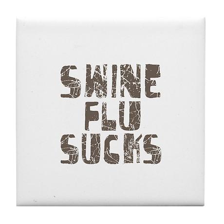 Swine Flu Sucks Tile Coaster