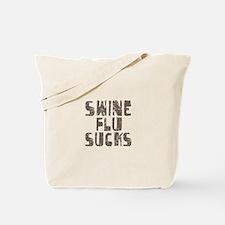 Swine Flu Sucks Tote Bag