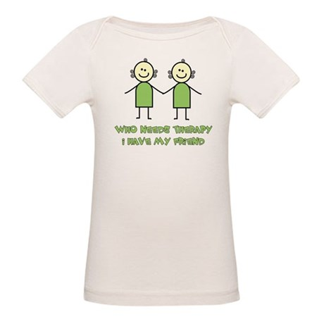 Therapy For Friends Organic Baby T-Shirt
