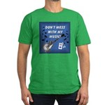 DON'T MESS WITH MY MUSIC Men's Fitted T-Shirt (dar
