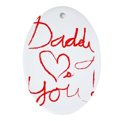 Daddy Loves You Oval Ornament