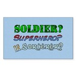 Soldier? Superhero? Sorcerer? Sticker (Rectangular