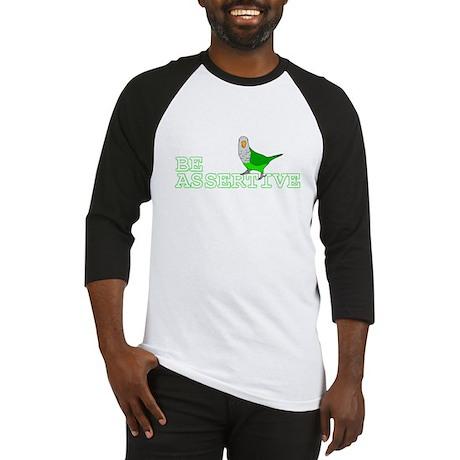 Be Assertive - Quaker Parrot Baseball Jersey