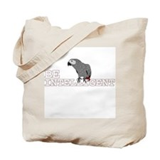Be Intelligent - African Grey Tote Bag