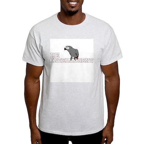 Be Intelligent - African Grey Ash Grey T-Shirt
