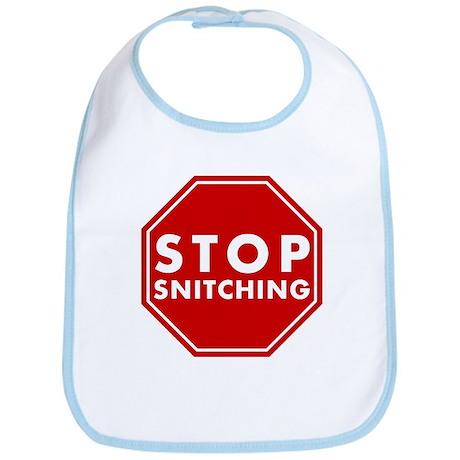 Stop Snitching Bib