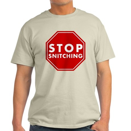 Stop Snitching Light T-Shirt