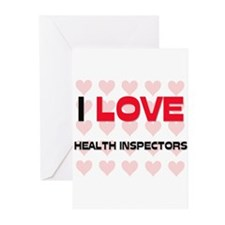 I LOVE HEALTH INSPECTORS Greeting Cards (Pk of 10)