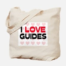 I LOVE GUIDES Tote Bag