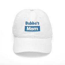 Bubbas Mom Baseball Cap