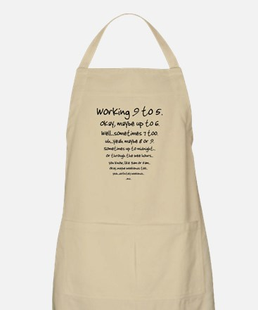 Working 9 to 5 BBQ Apron