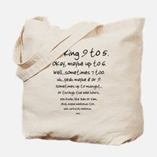 Working 9 to 5 Tote Bag