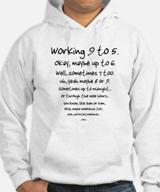 Working 9 to 5 Hoodie