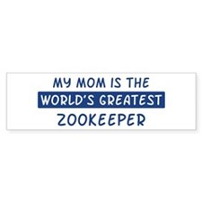 Zookeeper Mom Bumper Bumper Sticker
